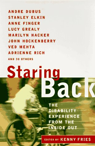 Staring Back The Disability Experience from the Inside Out N/A edition cover