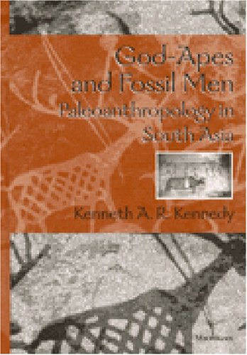 God-Apes and Fossil Men Paleoanthropology of South Asia  2000 9780472110131 Front Cover