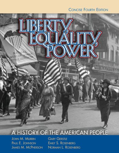 Liberty, Equality, Power A History of the American People 4th 2007 9780495050131 Front Cover