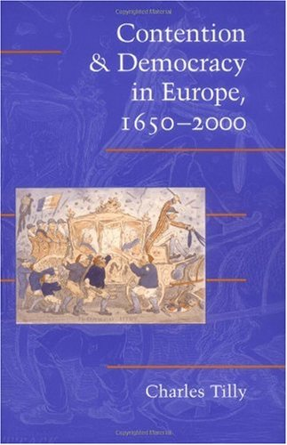 Contention and Democracy in Europe, 1650-2000   2003 edition cover