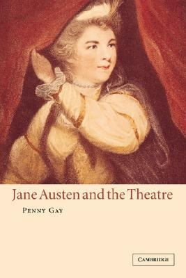 Jane Austen and the Theatre   2002 9780521652131 Front Cover