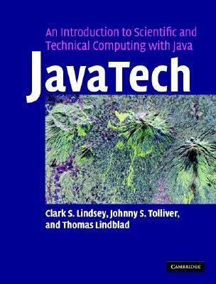 JavaTech An Introduction to Scientific and Technical Computing with Java  2005 9780521821131 Front Cover
