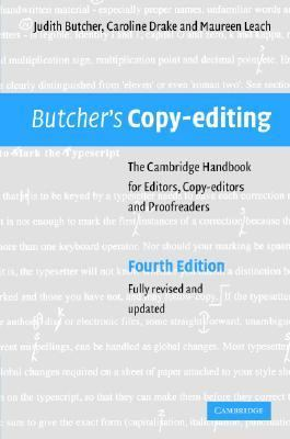 Butcher's Copy-Editing The Cambridge Handbook for Editors, Copy-Editors and Proofreaders 4th 2006 (Revised) 9780521847131 Front Cover