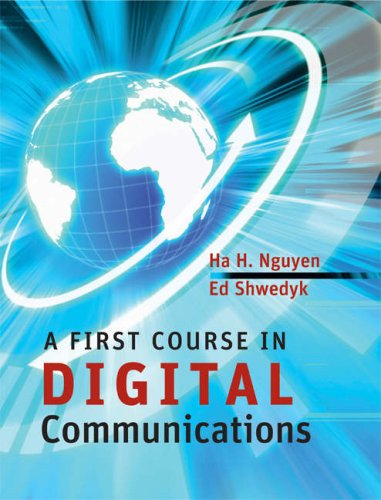 First Course in Digital Communications   2009 edition cover