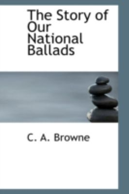 The Story of Our National Ballads:   2008 edition cover