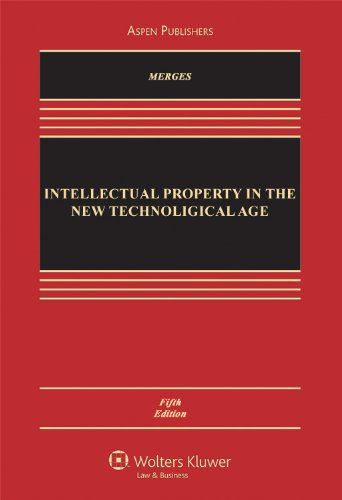 Intellectual Property in the New Technological Age  5th 2009 (Revised) edition cover