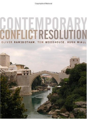 Contemporary Conflict Resolution The Prevention, Management and Transformation of Deadly Conflicts 2nd 2005 (Revised) edition cover