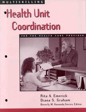 Multiskilling Health Unit Coordination for the Health Care Provider  1999 9780766802131 Front Cover