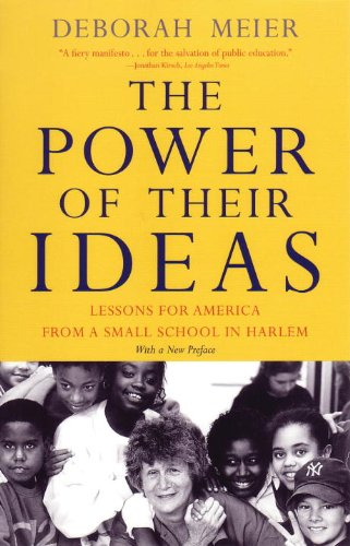 Power of Their Ideas Lessons from America from a Small School in Harlem  2001 edition cover