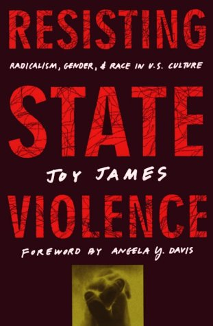 Resisting State Violence Radicalism, Gender, and Race in U. S. Culture  1997 edition cover