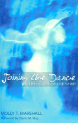 Joining the Dance A Theology of the Holy Spirit  2003 edition cover