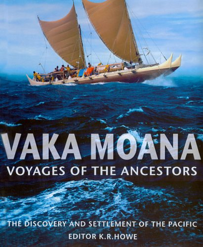 Vaka Moana, Voyages of the Ancestors The Discovery and Settlement of the Pacific  2007 edition cover