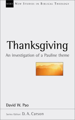 Thanksgiving An Investigation of a Pauline Theme  2003 edition cover