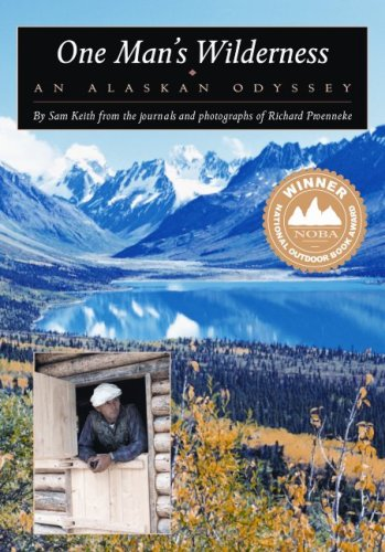One Man's Wilderness An Alaskan Odyssey 26th 1999 (Anniversary) 9780882405131 Front Cover