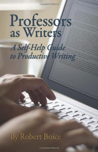 Professors As Writers A Self-Help Guide to Productive Writing N/A edition cover