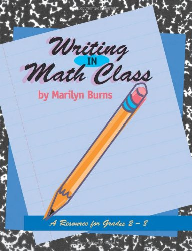 Writing in Math Class A Resource for Grades 2-8  1995 edition cover