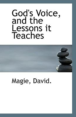 God's Voice, and the Lessons It Teaches N/A 9781113346131 Front Cover
