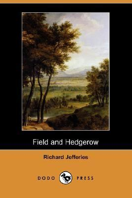 Field and Hedgerow  N/A 9781406527131 Front Cover