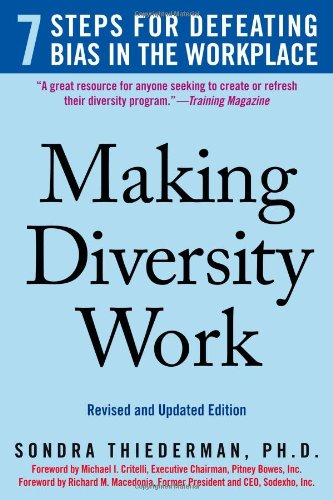 Making Diversity Work 7 Steps for Defeating Bias in the Workplace 2nd 2008 edition cover