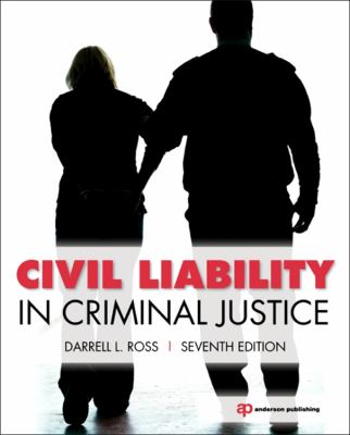 Civil Liability in Criminal Justice  6th 2012 (Revised) edition cover