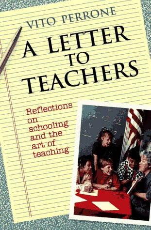 Letter to Teachers Reflections on Schooling and the Art of Teaching  1991 edition cover