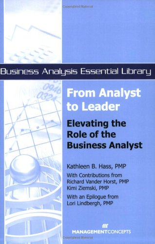 From Analyst to Leader : Elevating the Role of the Business Analyst  2008 edition cover
