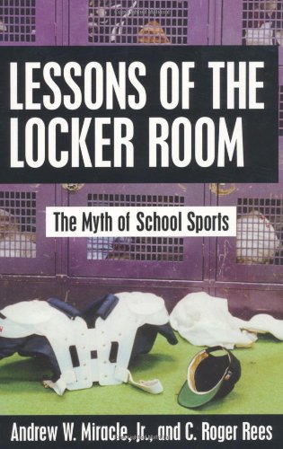Lessons of the Locker Room The Myth of School Sports  1994 edition cover
