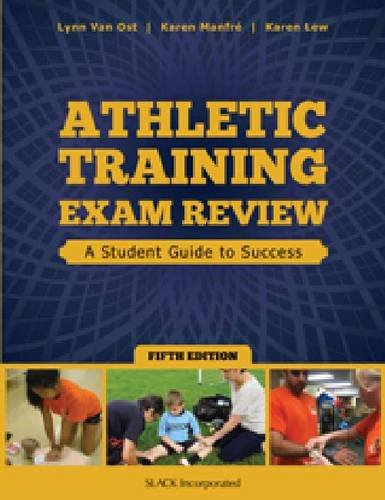 Athletic Training Exam Review A Student Guide to Success 5th 2013 edition cover