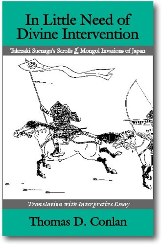 In Little Need of Divine Intervention Takezaki Suenaga's Scrolls of the Mongol Invasions of Japan  2001 edition cover