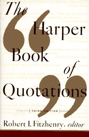 Harper Book of Quotations Revised Edition  3rd (Revised) 9780062732132 Front Cover