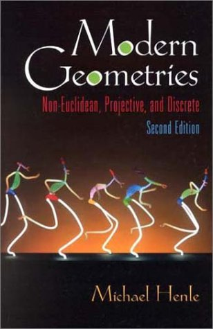 Modern Geometries Non-Euclidean, Projective, and Discrete 2nd 2001 edition cover