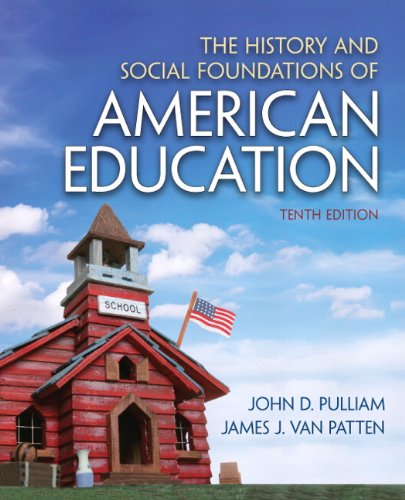 History and Social Foundations of American Education  10th 2013 (Revised) edition cover