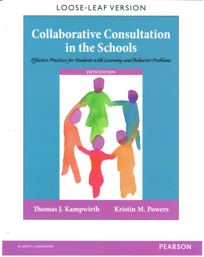 Collaborative Consultation in the Schools Effective Practices for Students with Learning and Behavior Problems 5th 2016 edition cover