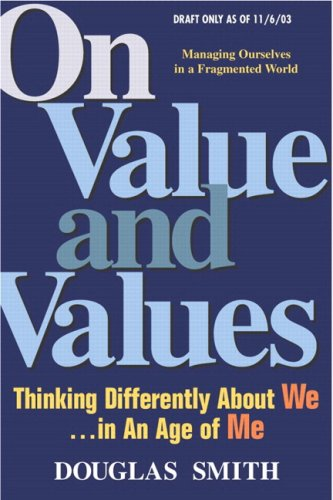 On Value and Values   2004 9780137155132 Front Cover