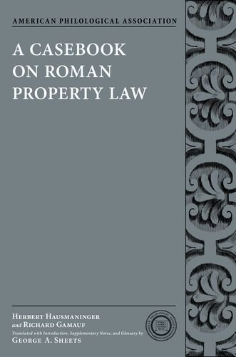 Casebook on Roman Property Law   2011 edition cover