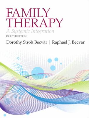 Family Therapy A Systemic Integration 8th 2013 edition cover