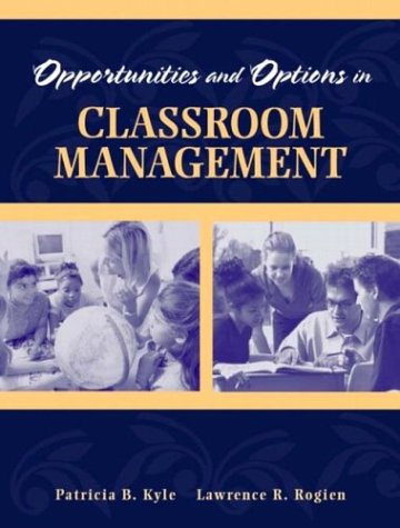 Opportunities and Options in Classroom Management   2004 edition cover