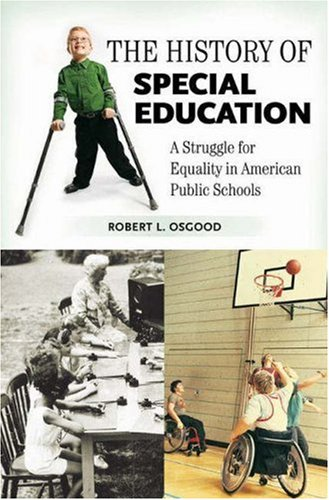 History of Special Education A Struggle for Equality in American Public Schools  2007 edition cover