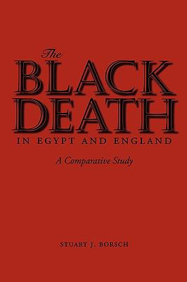 Black Death in Egypt and England A Comparative Study  2005 edition cover
