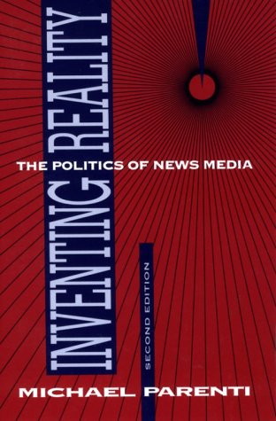 Inventing Reality The Politics of News Media 2nd 1993 (Revised) edition cover