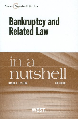Bankruptcy and Related Law in a Nutshell:   2012 9780314279132 Front Cover