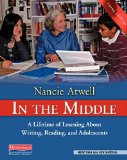 In the Middle: A Lifetime of Learning About Writing, Reading, and Adolescents  2014 edition cover
