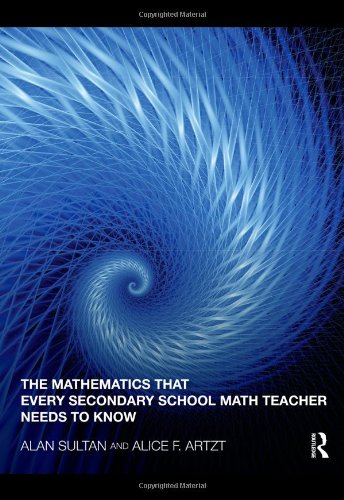 Mathematics That Every Secondary School Math Teacher Needs to Know   2011 edition cover