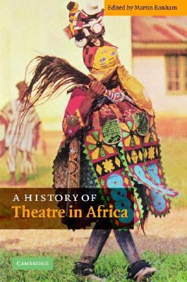 History of Theatre in Africa   2003 9780521808132 Front Cover