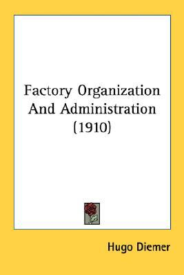Factory Organization and Administration N/A edition cover