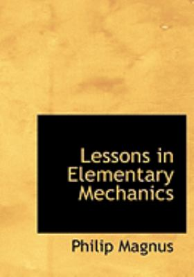 Lessons in Elementary Mechanics  2008 edition cover