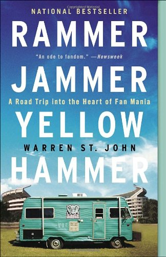 Rammer Jammer Yellow Hammer A Road Trip into the Heart of Fan Mania  2004 edition cover