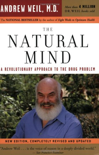 Natural Mind A Revolutionary Approach to the Drug Problem  2004 edition cover