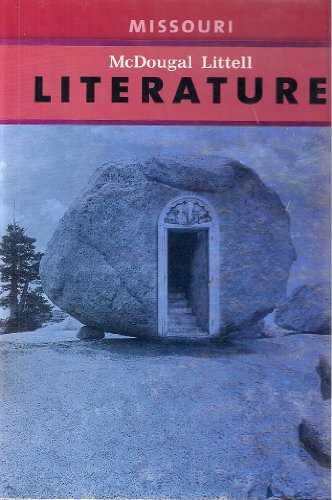 Mcdougal Littell Literature, Grade 7: Mcdougal Littell Literature Missouri 1st 2007 9780618944132 Front Cover