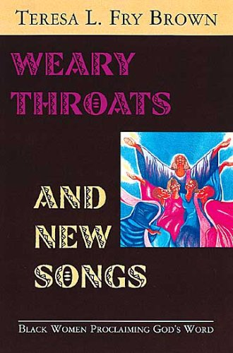 Weary Throats and New Songs Black Women Proclaiming God's Word  2003 edition cover